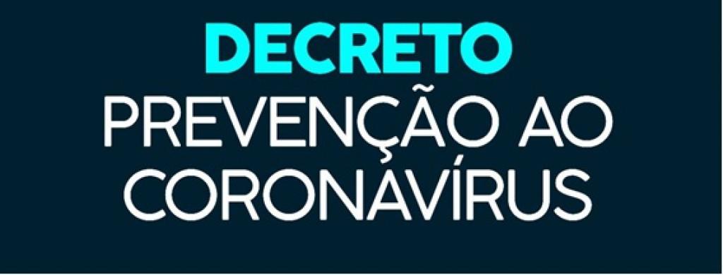 Decreto Prevenção do  Coronavírus