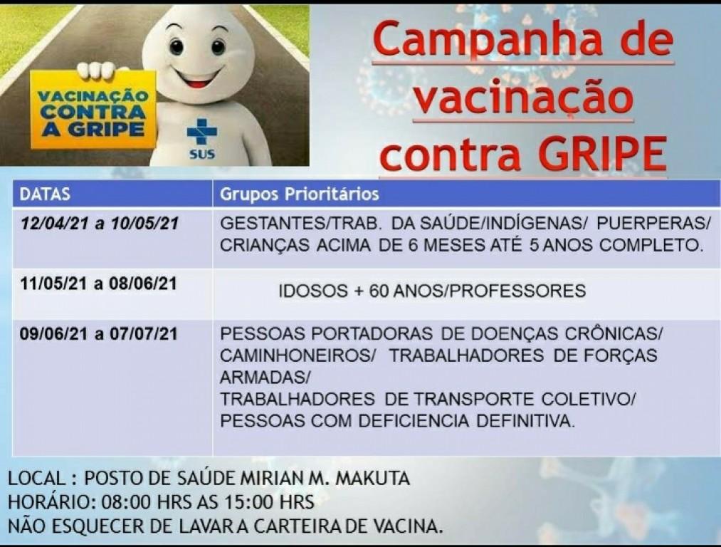 1º Vacina contra a GRIPE - 12/04/2021 Será para gestantes, crianças acima de 6 meses até 5 anos completo e  trabalhadores da saúde.