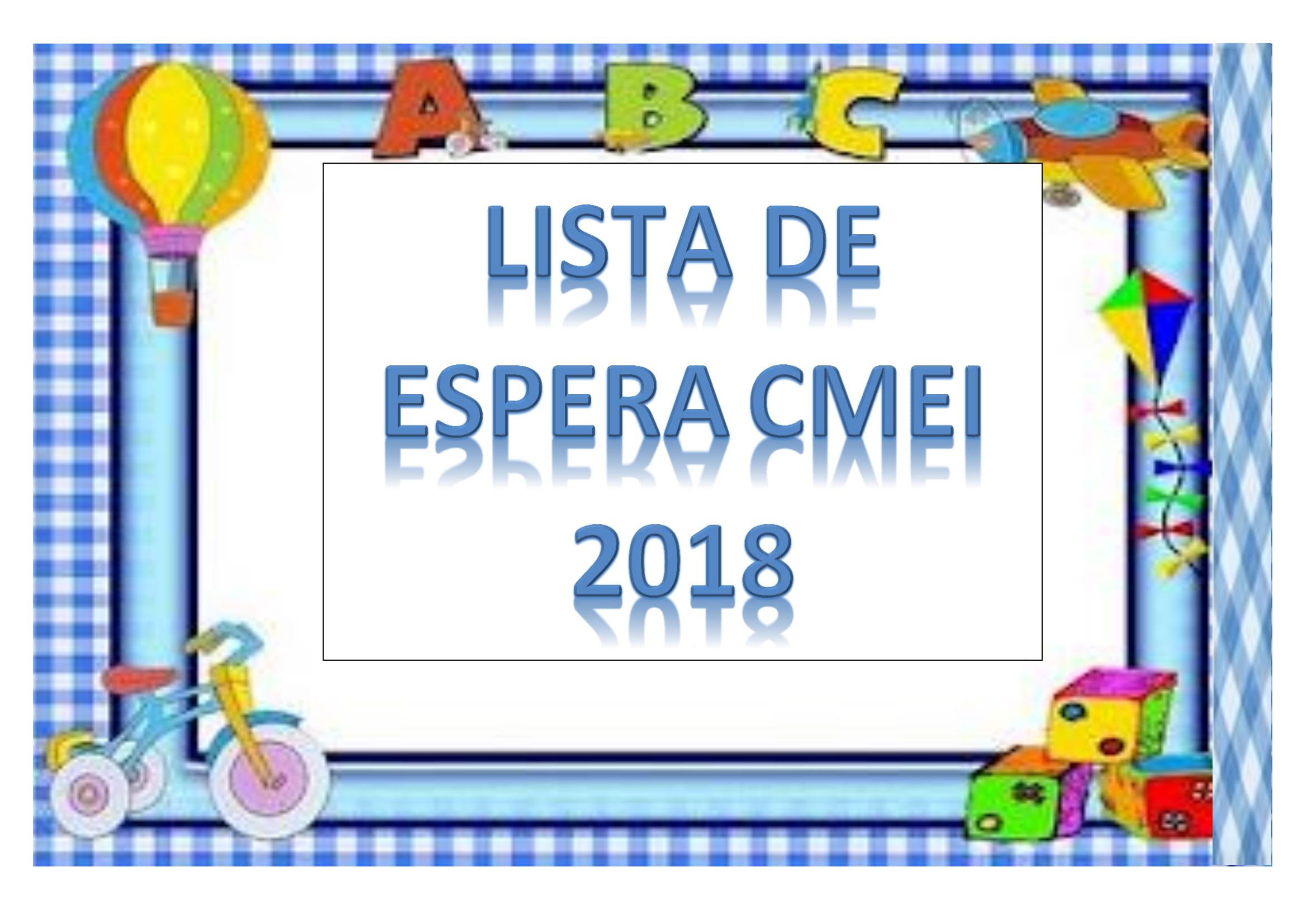 LISTA DE ESPERA  CMEI 2018
