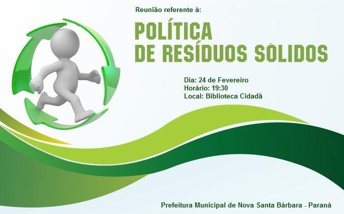 Reunião referente ao destino dos Resíduos Sólidos do município.